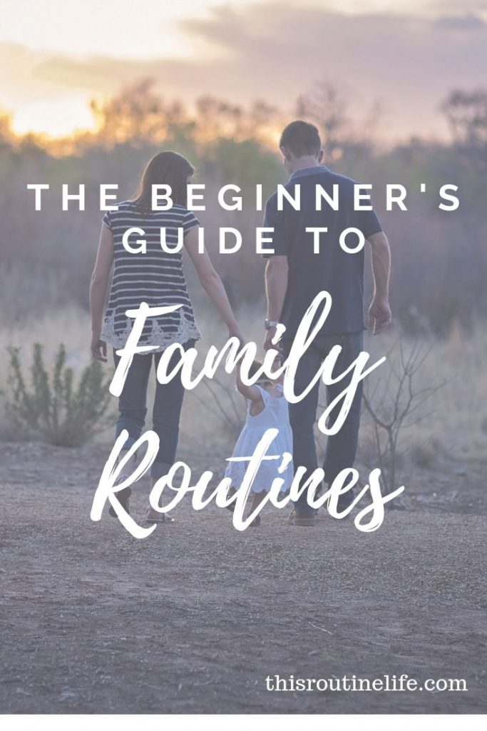 The Beginner's Guide to Family Routines