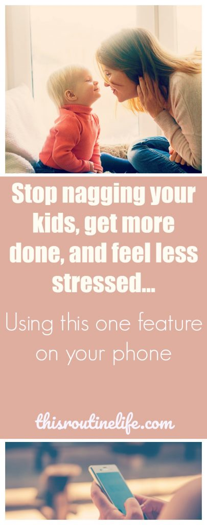 This is why I am obsessed with my phone timer. It helps you stop nagging your kids, get more done, and feel less stressed...using this one feature on your phone