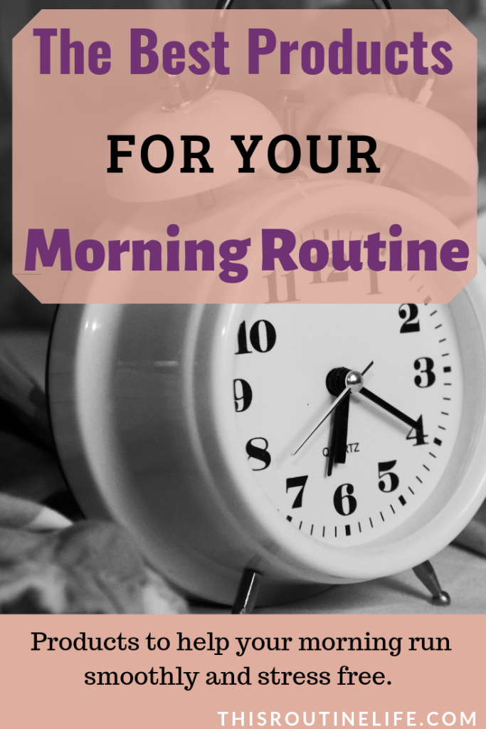 Products to help your morning run smoothly and stress free.
