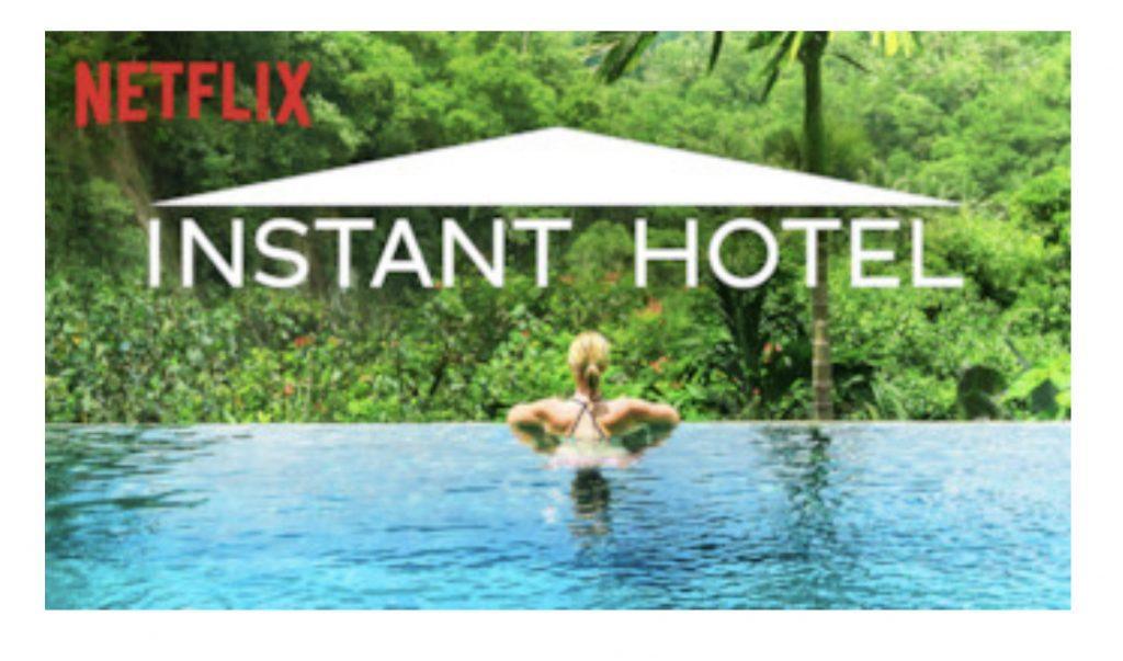 Instant Hotel Show on Netflix that I love for July