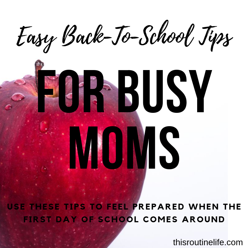 Easy Back-to-School Tips for Bus Moms - Use These Tips To Feel Prepared When the First Day of School Comes Around.