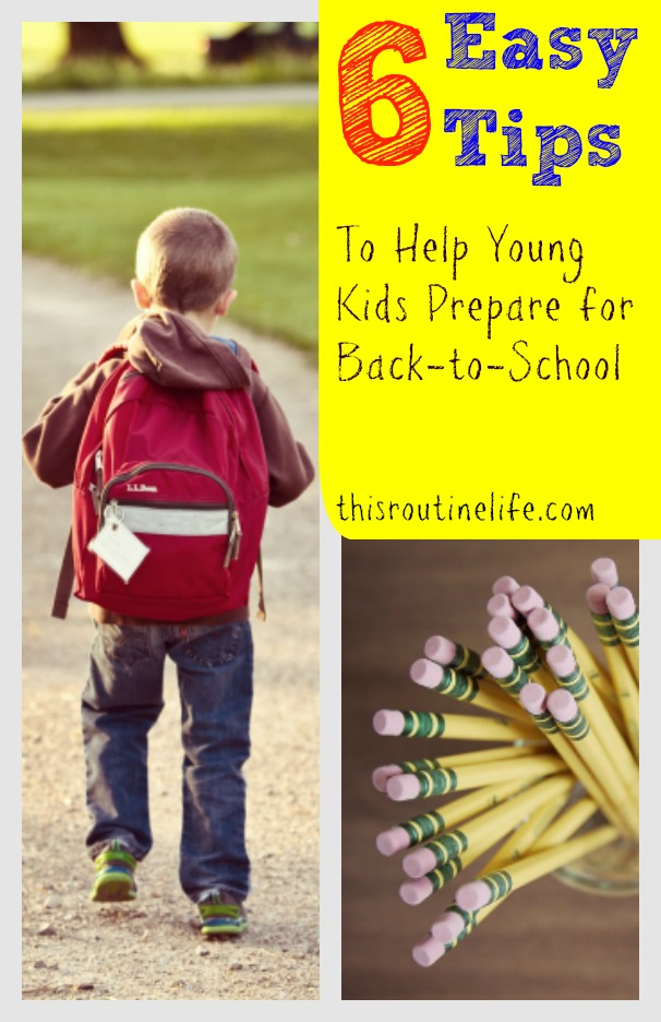 6 Easy Tips to Help Young Kids Prepare for Back-to-School