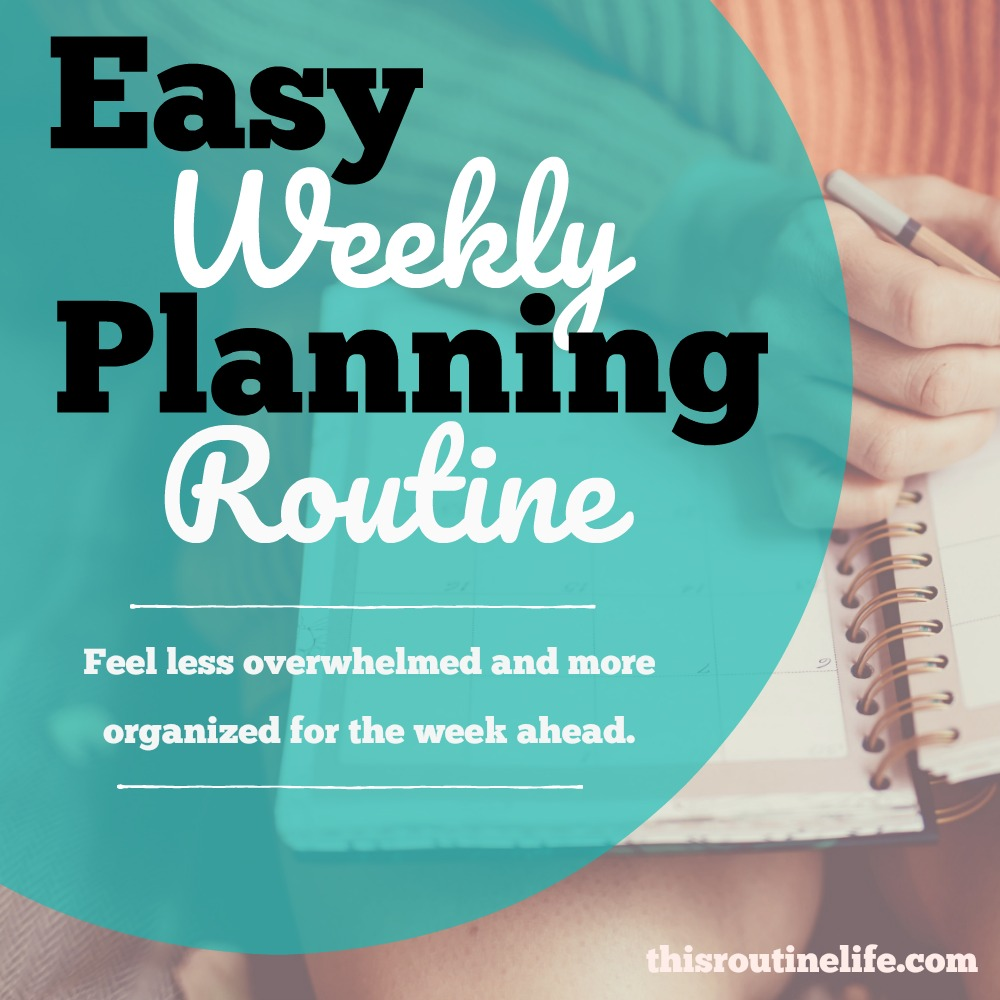 Weekly Planning Routine