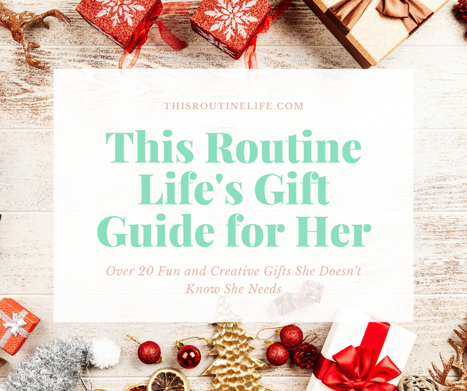 Christmas gifts for This Routine Life's Gift Guide for Her
