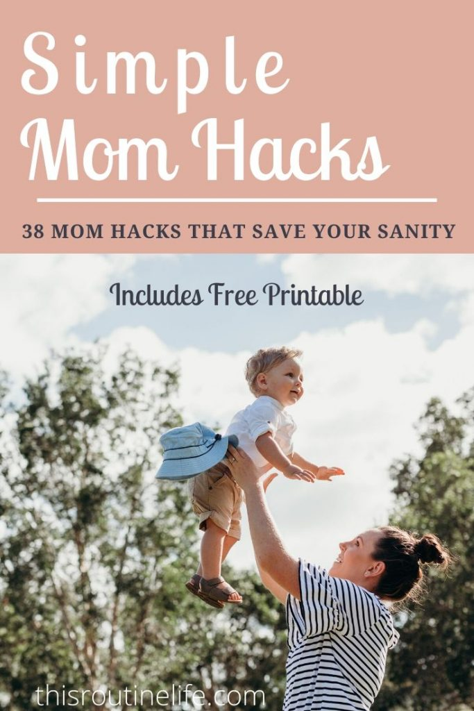 Simple mom hacks that save your sanity