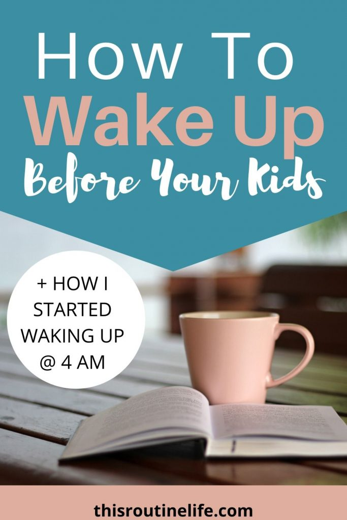 How to Wake Up Before Your Kids