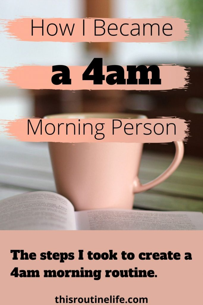 How I Became a 4 am Morning Person