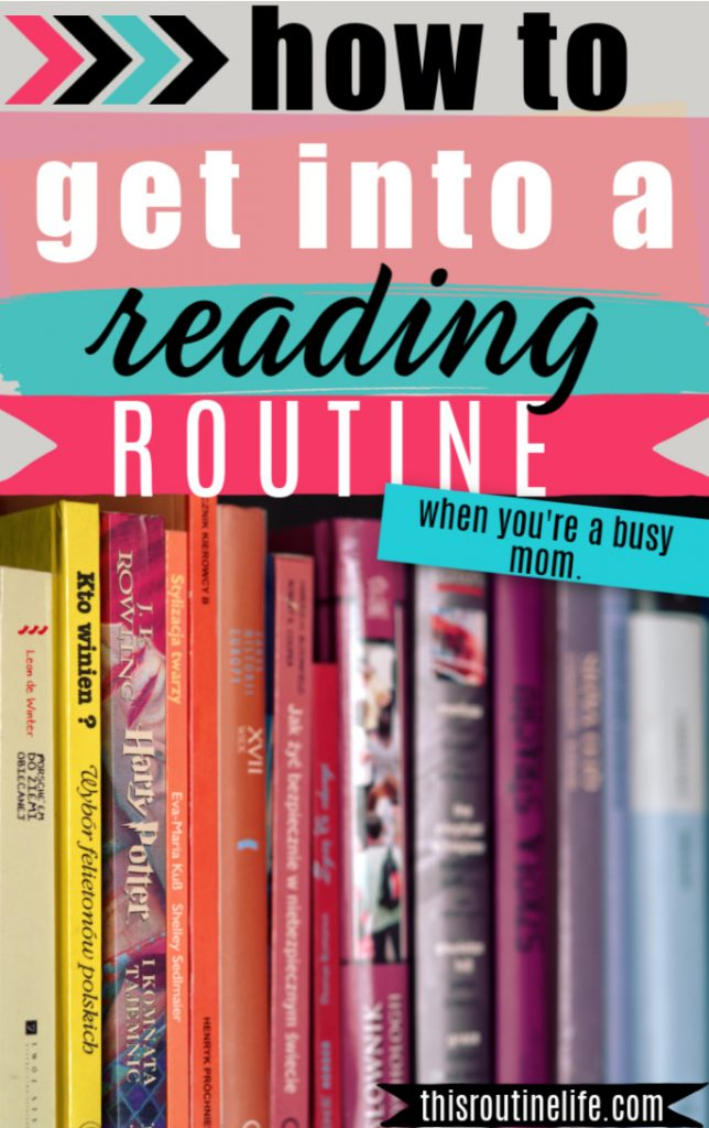 how to get into a reading routine when you're a busy mom