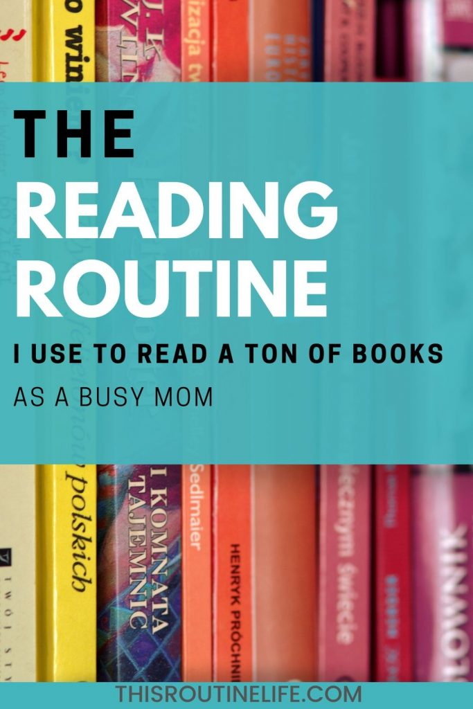 The Reading Routine I use to read a ton of books.