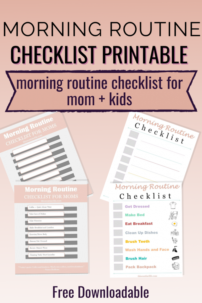 Morning Routine Checklist Printable - Morning Routine Checklist for Mom + Kids