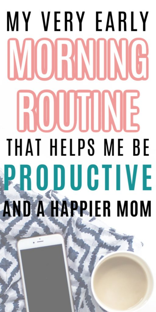 My Very Early Morning Routine That Makes Me Be Productive and a Happier Mom
