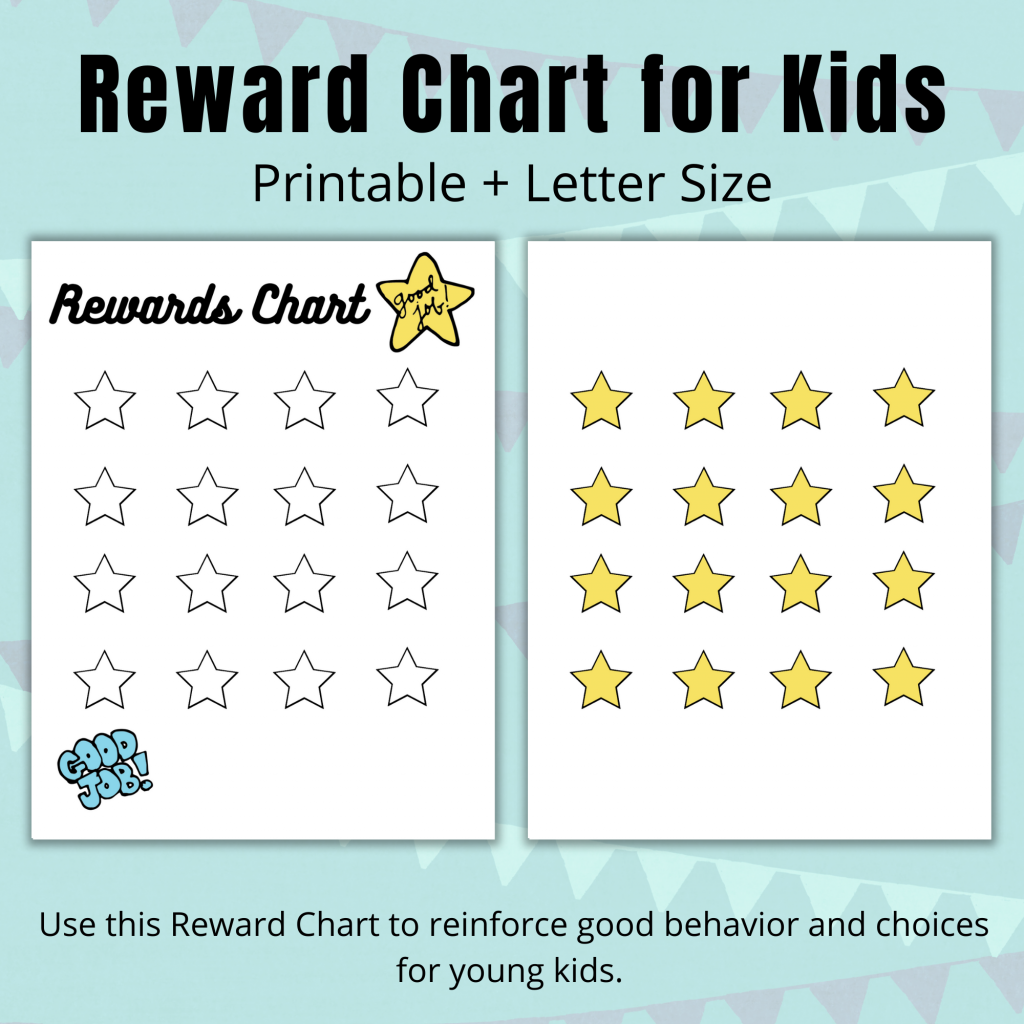 Reward Chart for Kids - Printable and Letter Size - Use This Reward Chart to reinforce good behavior and choices for young kids.